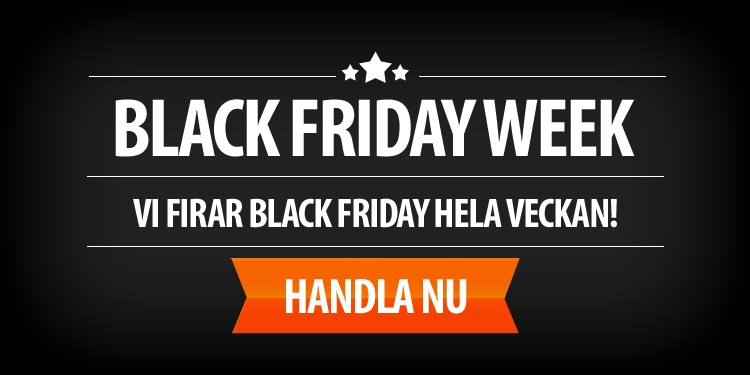Black Friday Week - Vi har Black Friday-priser hela veckan!