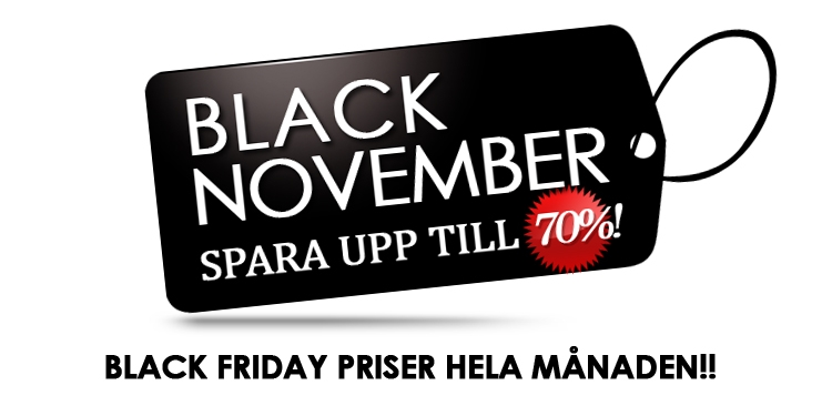 BLACK NOVEMBER - Vi har Black Friday priser hela månaden